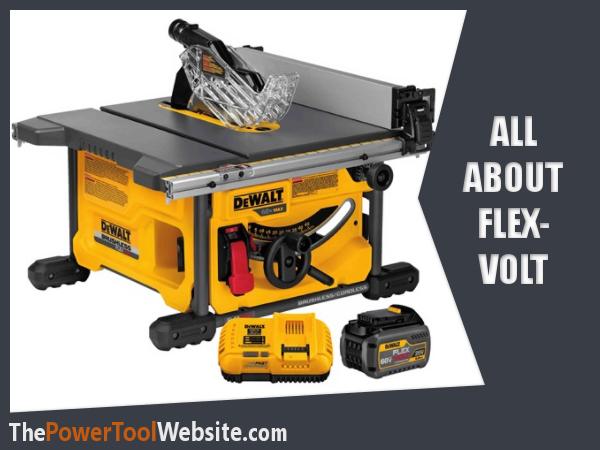 Dewalt Flexvolt Tools Reviewed - Is This Technology Worth It?