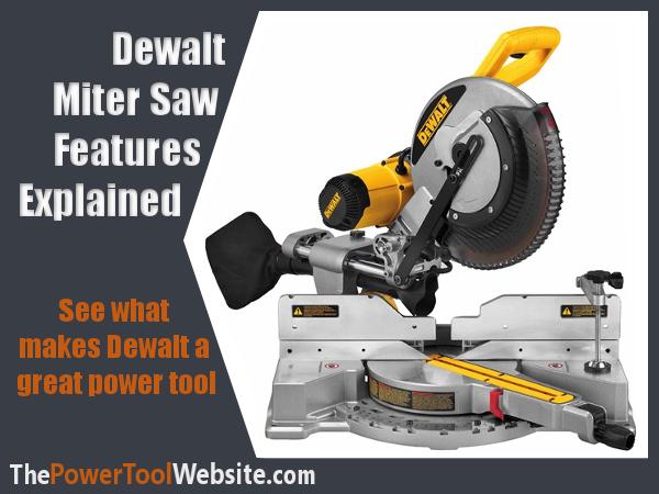Dewalt Features Explained featured image