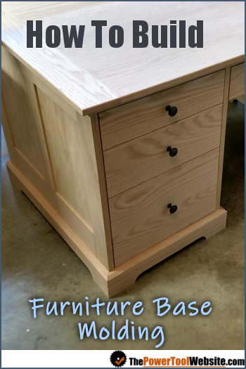 Furniture base molding