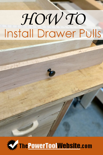 Install Drawer Pulls
