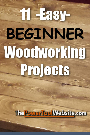 Beginner Woodworking Projects For Beginner Woodworkers And Diyers
