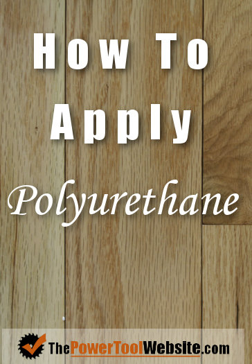 How to apply a polyurethane