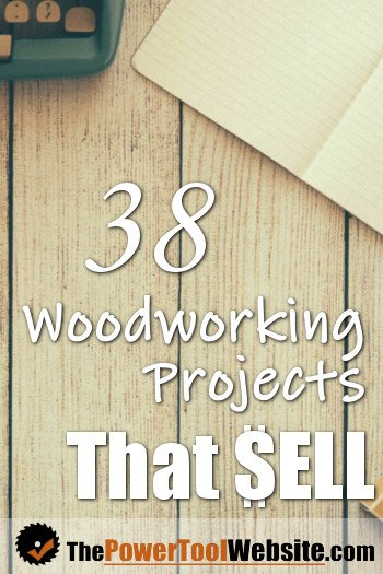 38 Woodworking Projects That Sell Everyday Online Get Ideas And