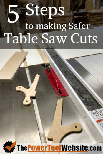 5 steps to a safer table saw cut