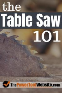 Table Saw 101