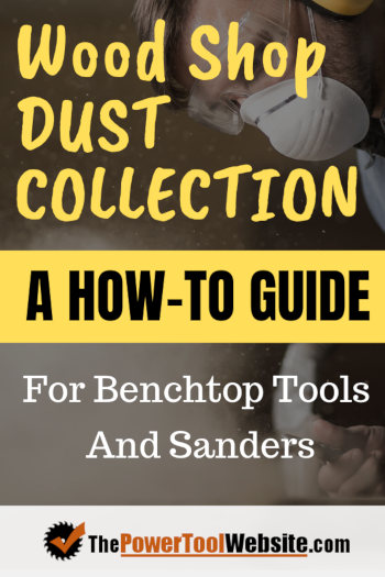 dust collection for woodworkers