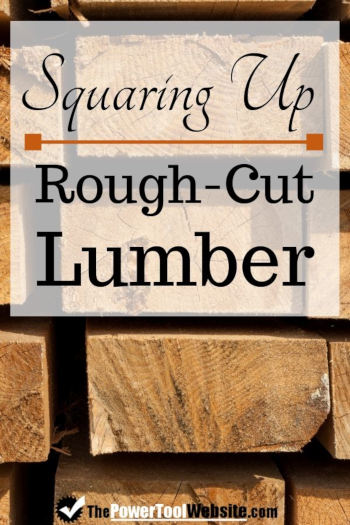 squaring up rough cut lumber