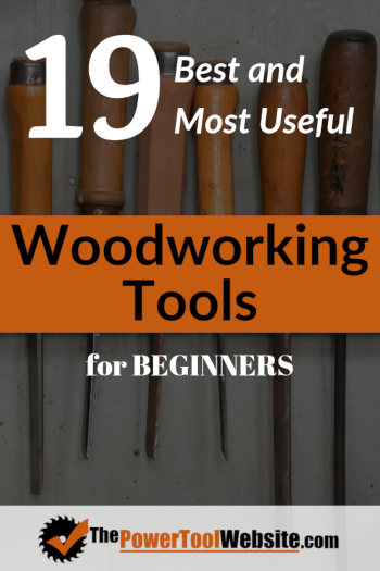 Woodworking Tools For Beginners