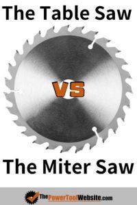 table saw vs miter saw