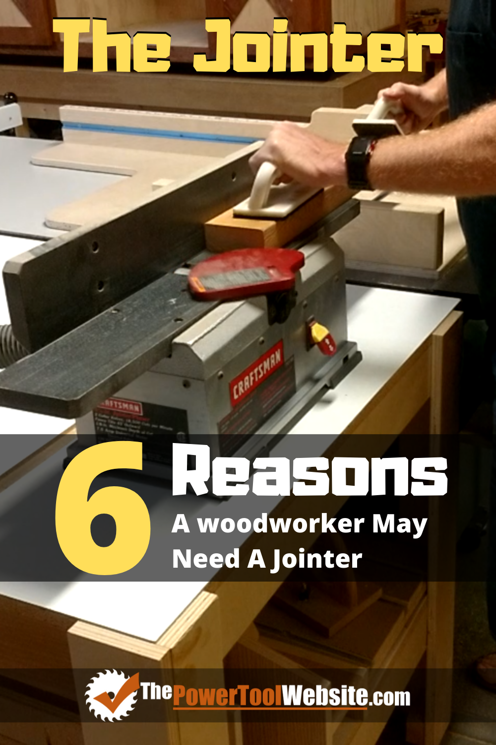 6 Reasons A Woodworker May Need a Jointer