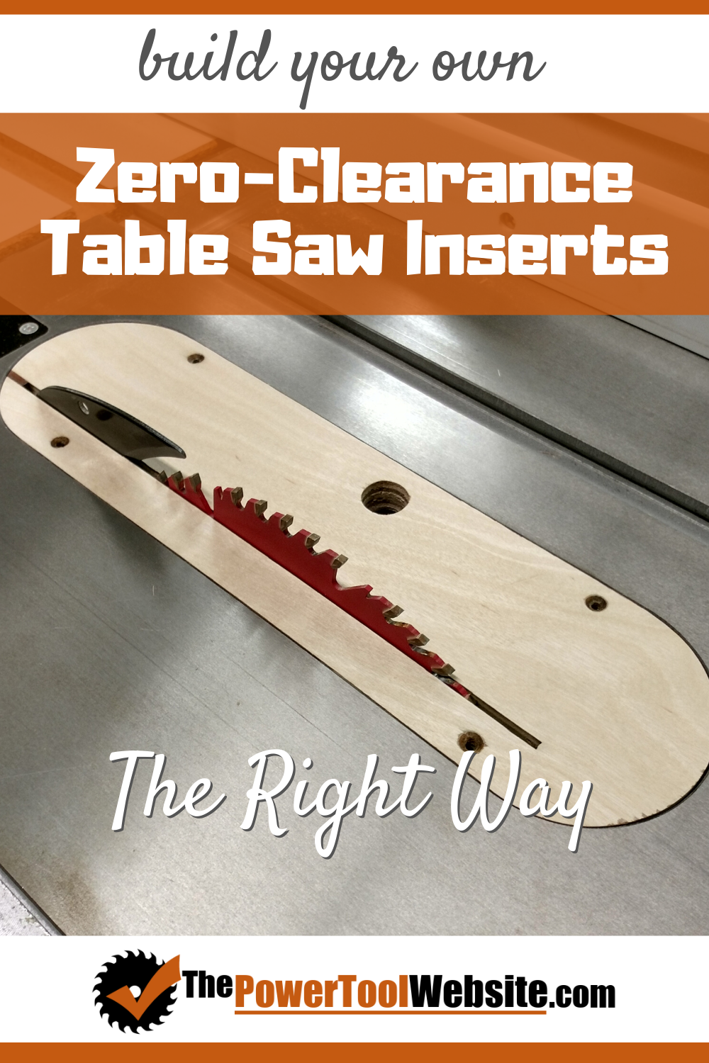 Zero Clearance Table Saw Insert - How To Make One The Right Way