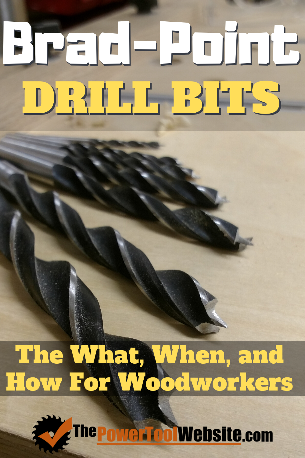 Brad Point Drill Bits - The What, When, and How For Woodworkers