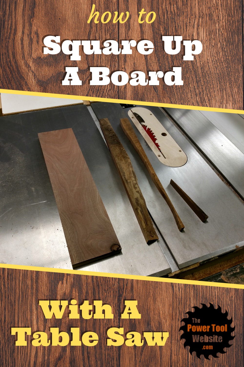 How To Square Up A Board When You Only Have A Table Saw