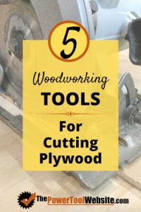 tools for cutting plywood