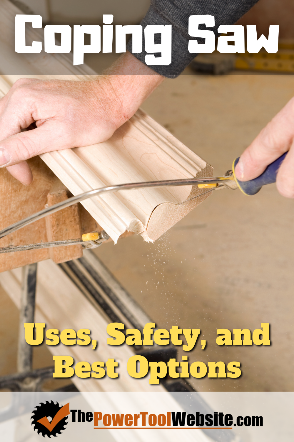 Coping Saw: Uses, Safety and Best Options