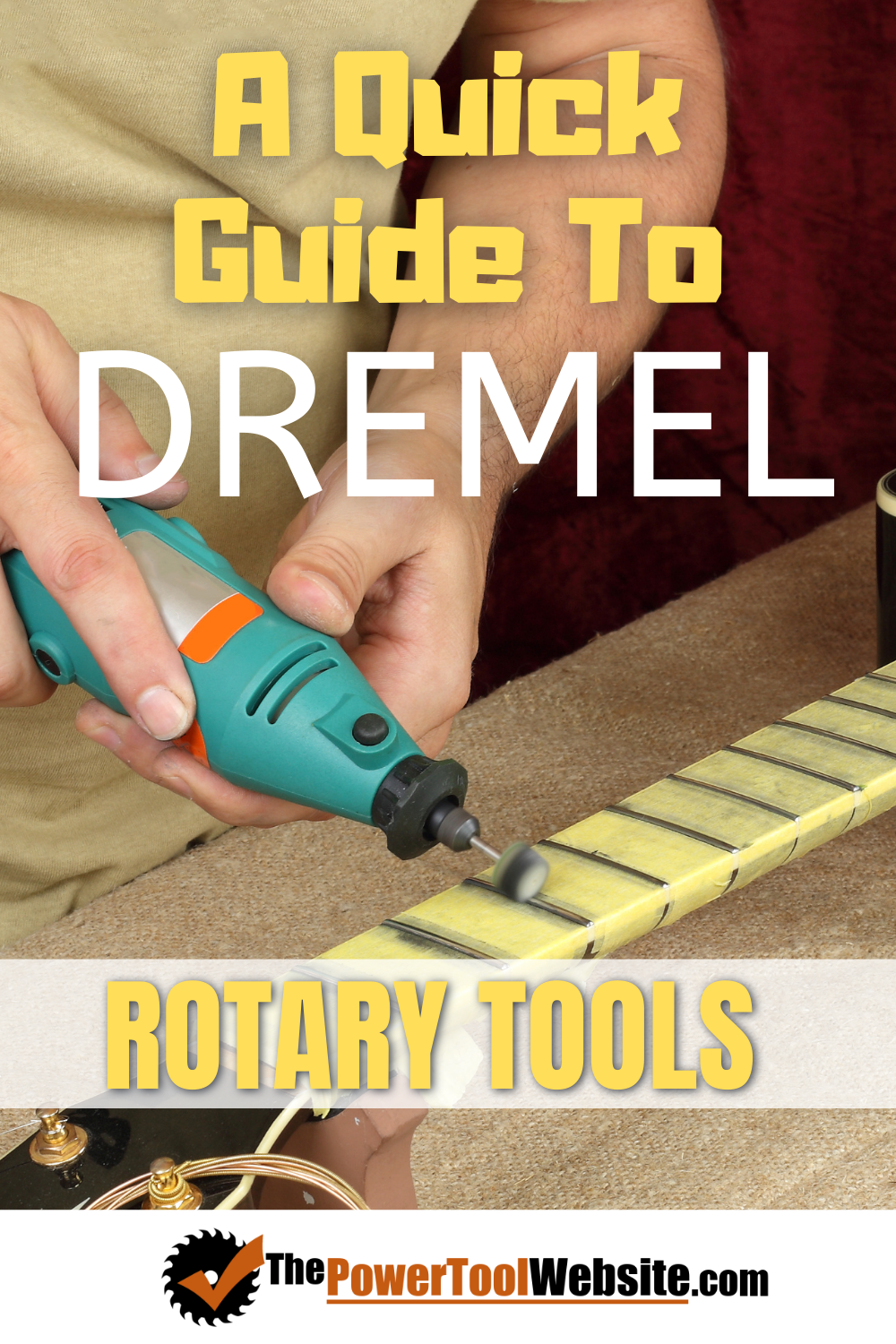 A Quick Guide to Dremel Rotary Tools